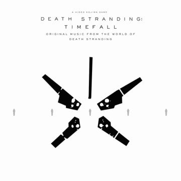 DEATH STRANDING: Timefall (Original Music from the World of Death Stranding)