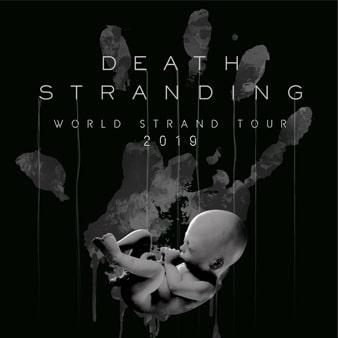 DEATH STRANDING ワールド・ストランド・ツアー2019