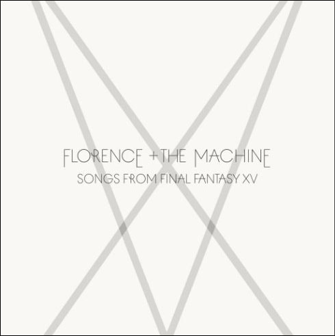 Songs from Final Fantasy XV Florence + The Machine